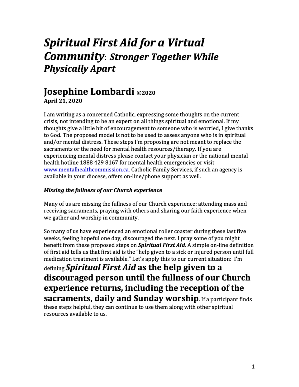 Spiritual First Aid for a Virtual Community: Stronger Together While Physically Apart Josephine Lombardi ©2020 April 21, 2020